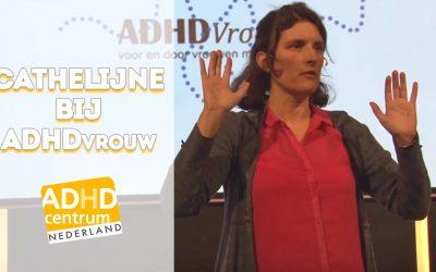 Cathelijne bij ADHD vrouw congress
