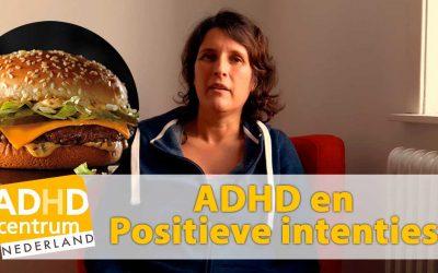 ADHD Positieve intenties