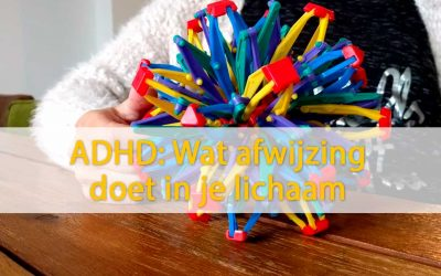 ADHD: Wat afwijzing doet in je lichaam