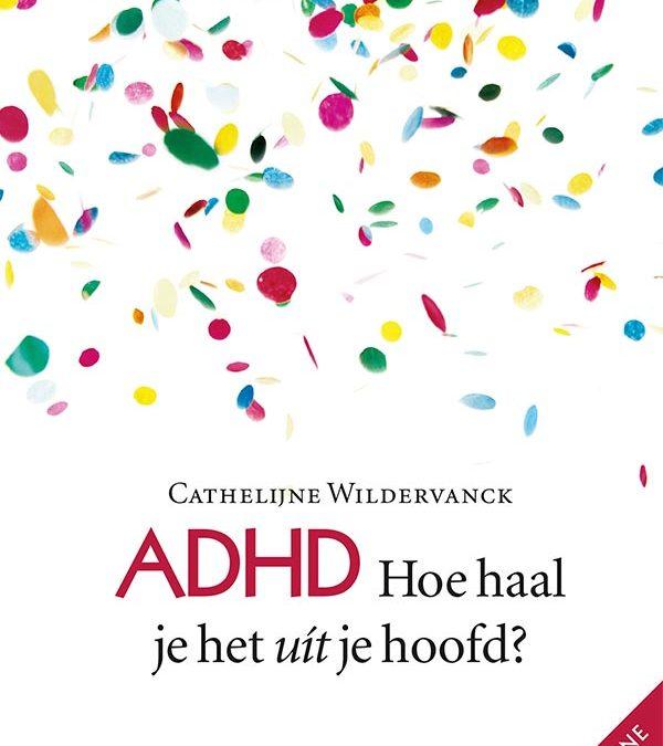 Boek ADHD Hoe haal je het uít je hoofd