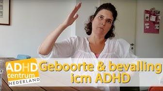 Geboorte en bevalling in combinatie met ADHD